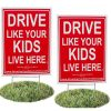 2 Pack - Drive Like Your Kids Live Here Yard Sign, Slow/Children At Play Reminder 18x24 Inches 1838