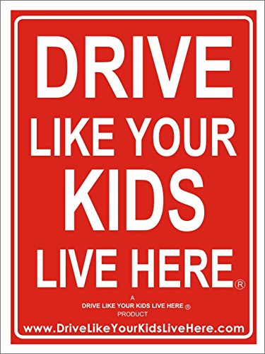 2 Pack - Drive Like Your Kids Live Here Yard Sign, Slow/Children At Play Reminder 18x24 Inches